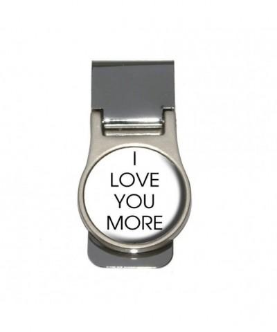 Love You More Money Clip