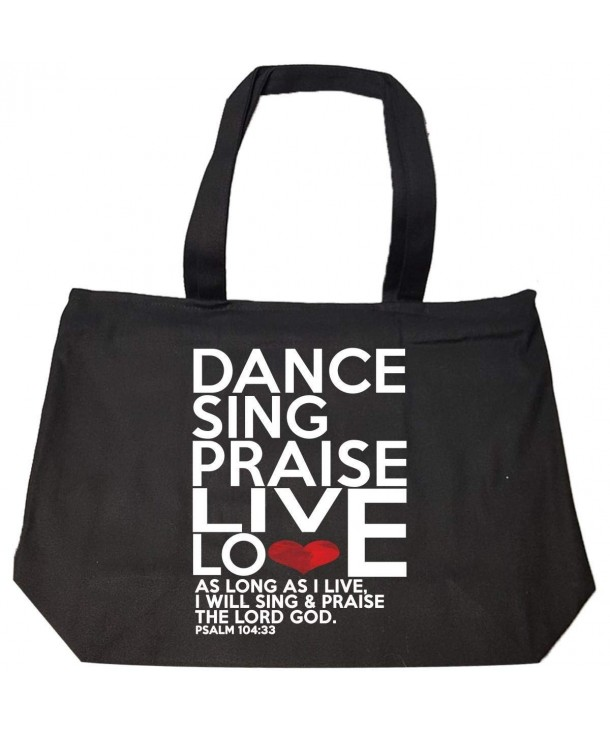 Dance Sing Praise Live Love